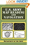 U.S. Army Guide to Map Reading and Na...