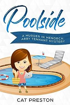 Poolside: A Murder in Menorca Abby Tennant Mystery