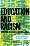 img - for Education and Racism: A Primer on Issues and Dilemmas book / textbook / text book