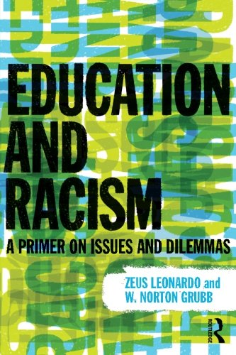 Education and Racism: A Primer on Issues and Dilemmas