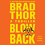 Blowback: Scot Harvath, Book 4 | Brad Thor