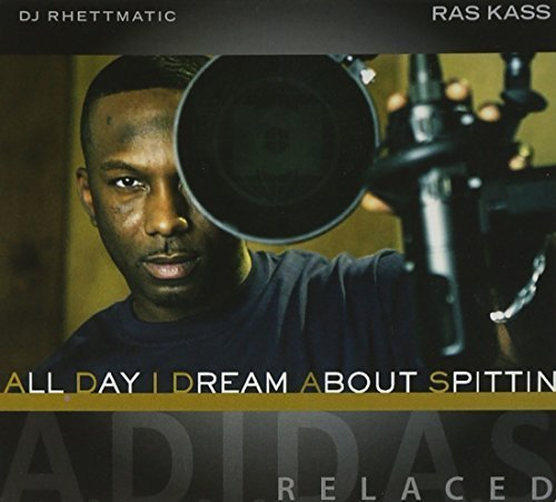 Price comparison product image All Day I Dream About Spittin (ADIDAS) by RAS KASS & DJ RHETTMATIC (2010-12-21)