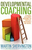 Developmental Coaching, Martin Shervington, 1780921802
