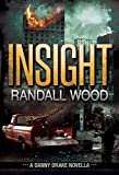 Download Insight: A Danny Drake Novella (Jack Randall #3.6) in PDF ePUB Free Online