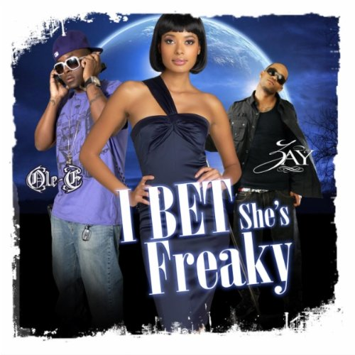 I Bet Shes Freaky  Clean Version   Feat  Zay