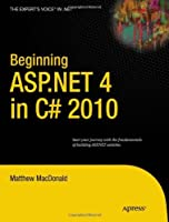Beginning ASP.NET 4 in C# 2010 Front Cover
