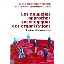 Nouvelles approches sociologiques des organisations [nouvelle édition]