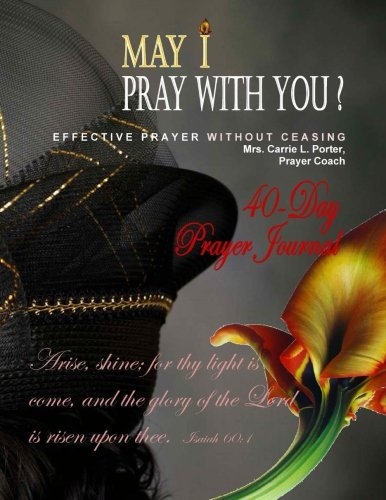 Read Online May I Pray With You Prayer Journal: Effective Prayer Without Ceasing -Journal ebook