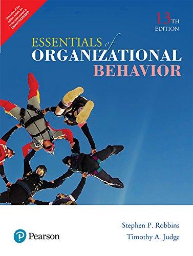 Essentials of Organizational Behavior, 13e