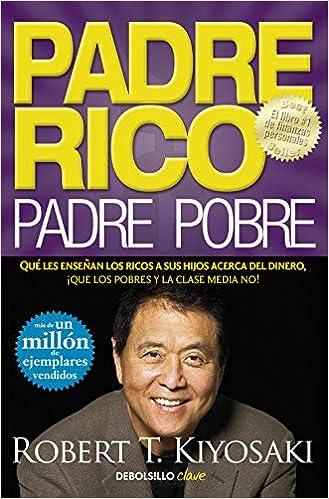 Portada del libro: Padre Rico, Padre Pobre (uno de los 10 mejores libros para emprendedores 2021).