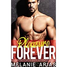 Pleasure Forever: Naughty Erotica for Adults Anthology Bundle (English Edition)