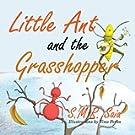 Little Ant and the Grasshopper (Little Ant Books) (Volume 10)