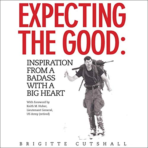 Pdf Parenting Expecting the Good: Inspiration from a Badass with a Big Heart