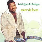 Luis Miguel Del Amargue - Promesas