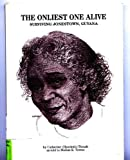 The Onliest One Alive : Surviving Jonestown, Guyana, Thrash, Catherine H., 096426661X
