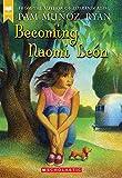Becoming Naomi León (Scholastic Gold)