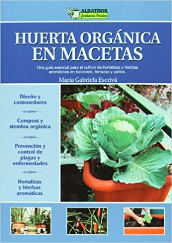 Huerta Organica En Macetas Jardineria Practica Practical