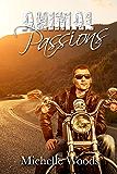 Animal Passions (Blue Bandits MC Book 2)