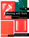 Working with Texts : A Core Book for Language Analysis, Bowring, Maggie and Carter, Ronald, 041514597X