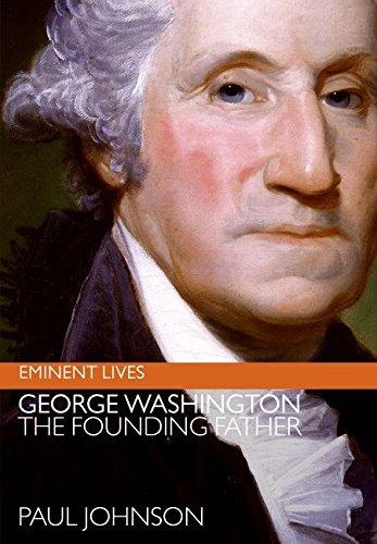 George Washington: The Founding Father (Eminent Lives) ebook