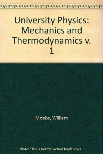 University Physics: Mechanics & Thermodynamics