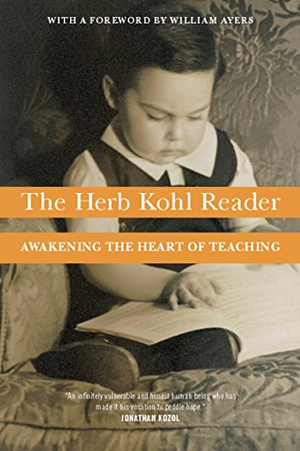 the-herb-kohl-reader-awakening-the-heart-of-teaching