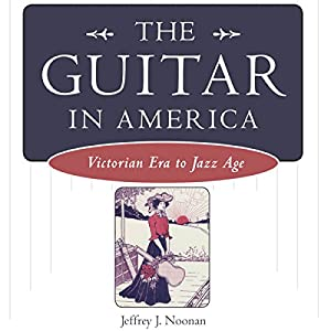 The Guitar in America Audiobook