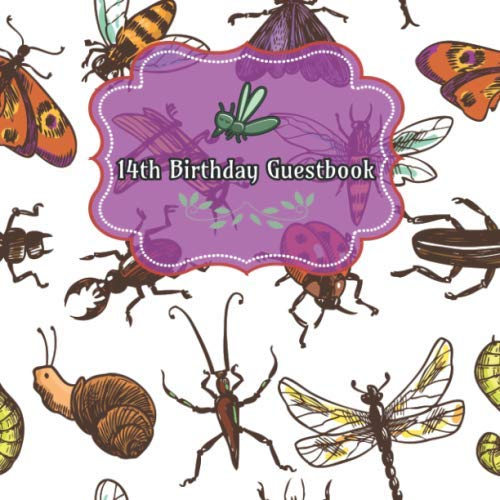 14th  Birthday Guestbook: Insects Bugs Birthday Party Guest Book Party Celebration Log for Signing and Leaving Special Messages]()