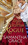 Kissed by a Scottish Rogue (Rival Rogues)