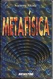 Metafisica, Socorro Alcala, 9706432965