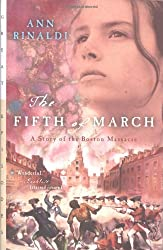 The Fifth of March: A Story of the Boston Massacre (Great Episodes)