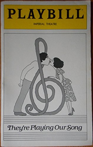 Playbill from the Neil Simon Musical They're Playing Our Song starring Tony Roberts Anita Gillette Music by Marvin Hamlisch and Lyrics by Carole Bayer Sager