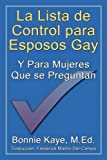 img - for La Lista de Control Para Esposos Gay y Para Mujeres Que Se Preguntan (Spanish Edition) book / textbook / text book