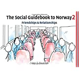 The Social Guidebook to Norway 2: Friendships and Relationships