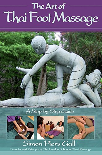 The Art of Thai Foot Massage: A Step by Step Guide (Massage Thai Foot)