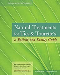 This welcome guide explains how to treat tics and Tourette syndrome using natural and alternative therapies, with a focus on environmental medicine and nutritional and dietary therapy. The status of behavioral and counseling therapies, EEG biofeedbac...
