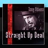 Straight Up Deal by Tony Adamo (2010-12-22)