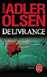Délivrance par Adler-Olsen