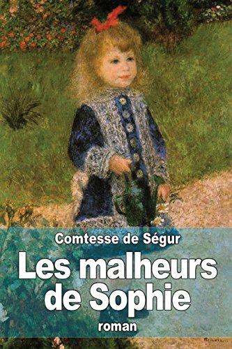 Les malheurs de Sophie  [de Segur, Comtesse] (Tapa Blanda)