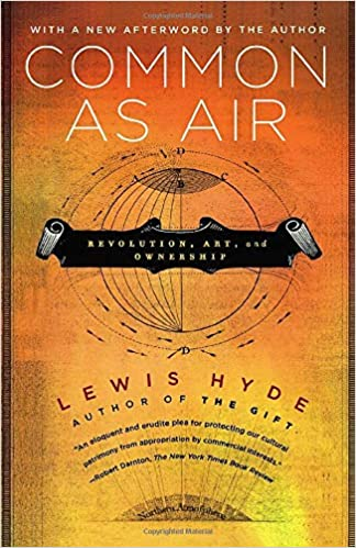 Amazon com: COMMON AS AIR (9780374532796): Lewis Hyde: Books