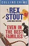 Even in the Best Families by Rex Stout front cover