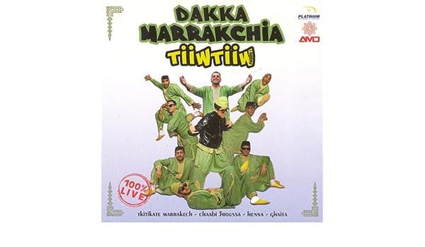 MARRAKCHIA TÉLÉCHARGER MP3 DAKKA TIIWTIIW