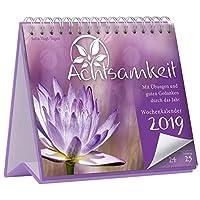 Achtsamkeit Wochenkalender 2019: Mit Übungen und guten Gedanken durch das Jahr