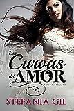 Las Curvas del Amor: Romance, sueños y metas. (Hermanas Collins nº 1) (Spanish Edition)
