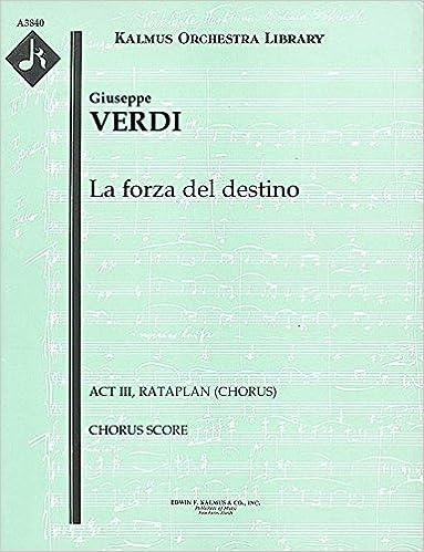 Livres électroniques gratuits à télécharger La forza del destino (Act III, Rataplan (chorus)): Chorus Score (Qty 4) [A3840] B00UJ231B4 (Littérature Française) PDF DJVU FB2