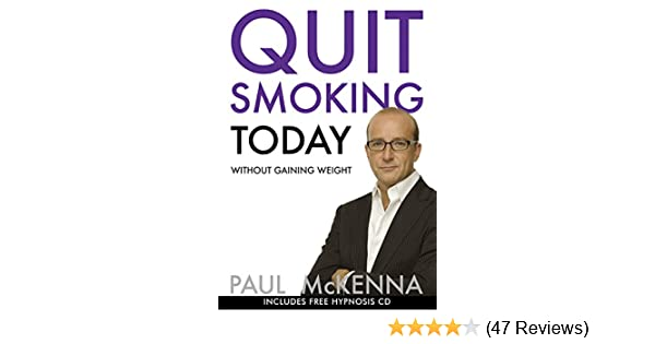 Quit smoking today without gaining weight paul mckenna quit smoking today without gaining weight paul mckenna 9780593055366 amazon books fandeluxe Gallery