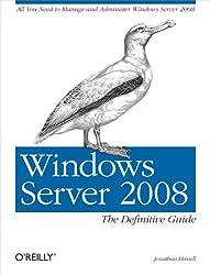 Windows Server 2008: The Definitive Guide