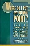 Where Do I Put the Decimal Point?, Elisabeth Ruedy and Sue Nirenberg, 0805011455