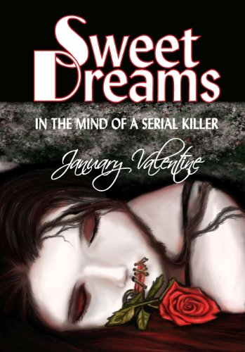 Sweet Dreams (In the Mind of a Serial Killer)