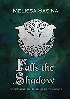 Falls the Shadow (The Chronicles of Midgard Book 1)